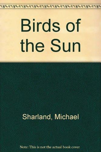 9780207946011: Birds of the Sun