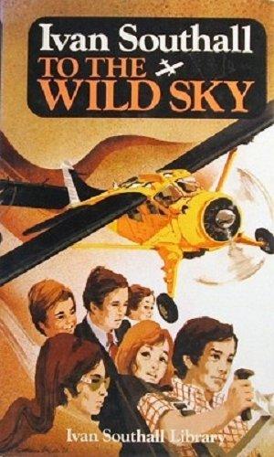 9780207946349: To the Wild Sky