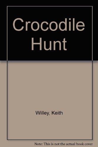 9780207947285: Crocodile Hunt
