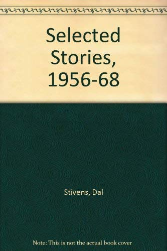 SELECTED STORIES 1936-1968 .: Stivens, Dal