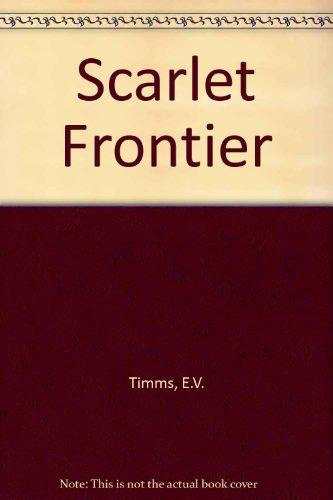 9780207952562: Scarlet Frontier