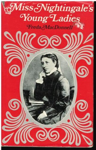 9780207953217: Miss Nightingale's Young Ladies: The Story of Lucy Osburn and Sydney Hospital