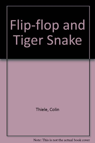 Flip-flop and Tiger Snake (0207954135) by Colin Thiele