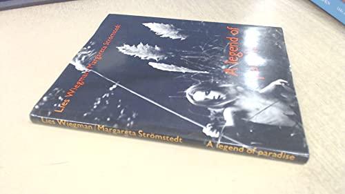 A Legend of Paradise: Stromstedt, Margareta