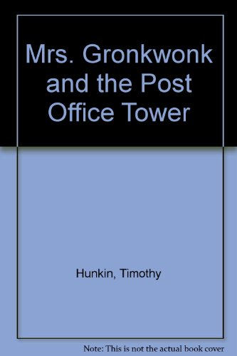 9780207955006: Mrs. Gronkwonk and the Post Office Tower