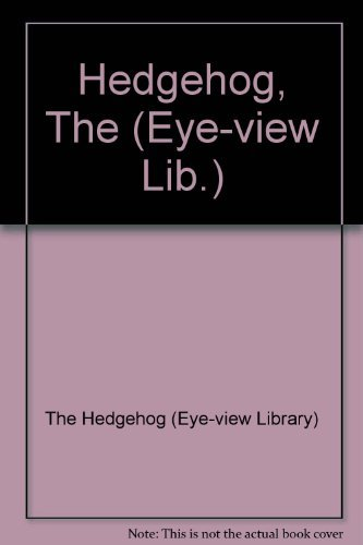 9780207956935: Hedgehog, The (Eye View Library S.)