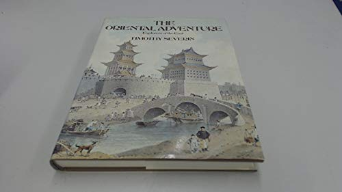 The Oriental Adventure; Explorers of the East