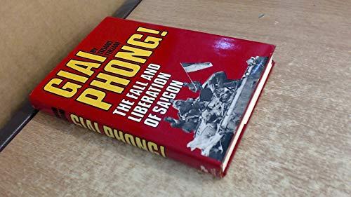 9780207957123: Giai Phong: Fall and Liberation of Saigon