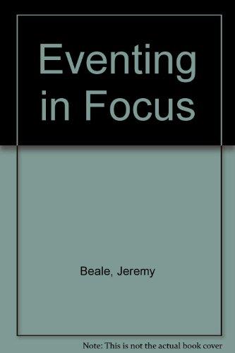 9780207957277: Eventing in Focus