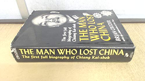 9780207957284: Man Who Lost China: Biography of Chiang Kai-shek