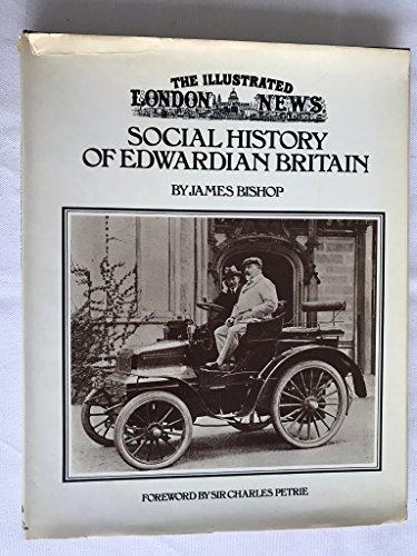 "Illustrated London News"" Social History of Edwardian: Bishop, James"
