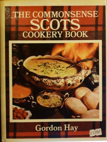 9780207957970: The commonsense Scots cookery book