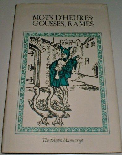 9780207957994: Mots d'Heures: Gousses, Rames - The D'Antin Manuscripts