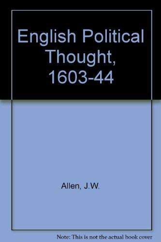 9780208001443: English Political Thought, 1603-44