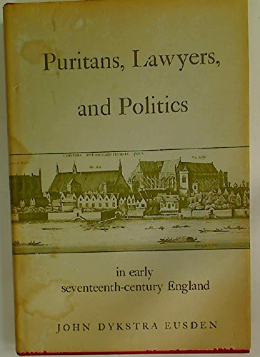 9780208001863: Puritans, lawyers, and politics in early seventeenth-century England.
