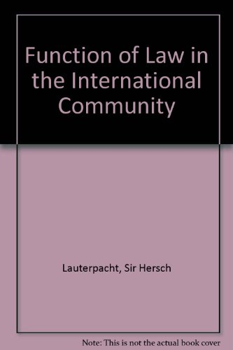 9780208004345: Function of Law in the International Community