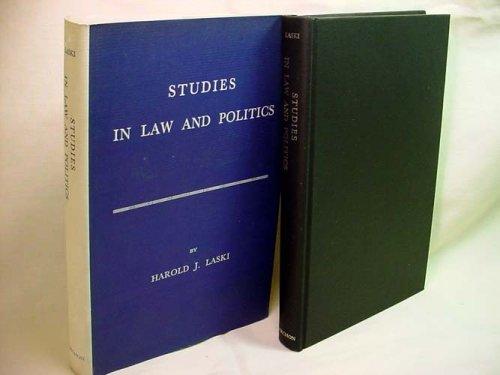 Studies in Law and Politics: Laski, Harold J.