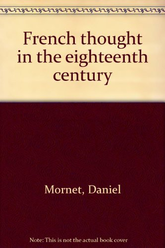 9780208007506: French thought in the eighteenth century