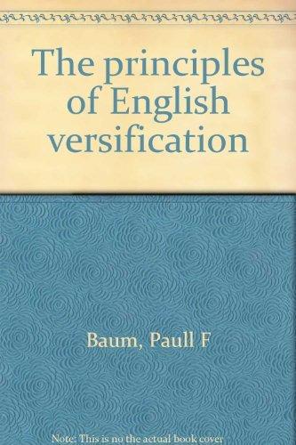 9780208007544: The principles of English versification