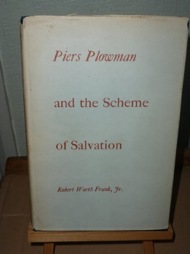 "9780208007797: ""Piers Plowman"" and the Scheme of Salvation: An Interpretation of Dowel, Dobet and Dobest"