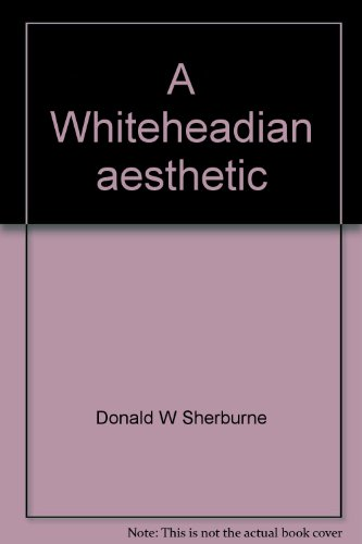 9780208008190: A Whiteheadian aesthetic;: Some implications of Whitehead's metaphysical speculation,