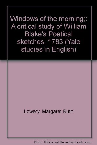 Windows of the morning;: A critical study: Lowery, Margaret Ruth