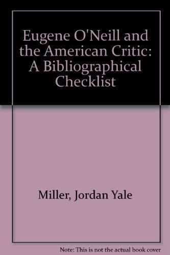 a critique of eugene oneills writing
