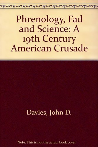 9780208009524: Phrenology, Fad and Science: A 19th Century American Crusade