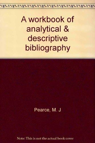 9780208010506: A workbook of analytical & descriptive bibliography