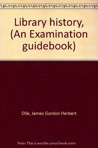 9780208010513: Library history, (An Examination guidebook)