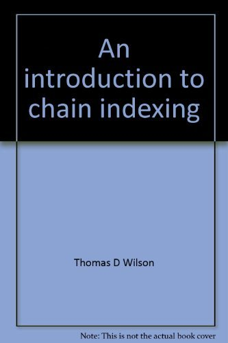 9780208010698: An introduction to chain indexing (Programmed texts in library and information science)