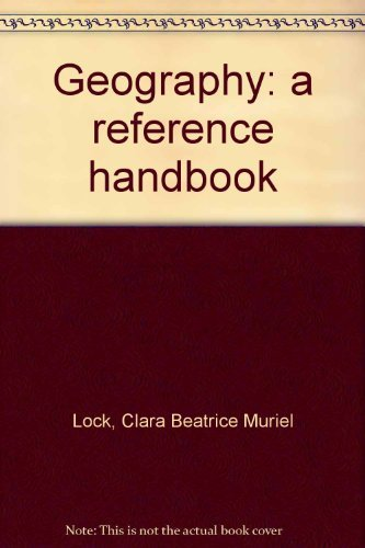 Geography: a reference handbook: Clara Beatrice Muriel