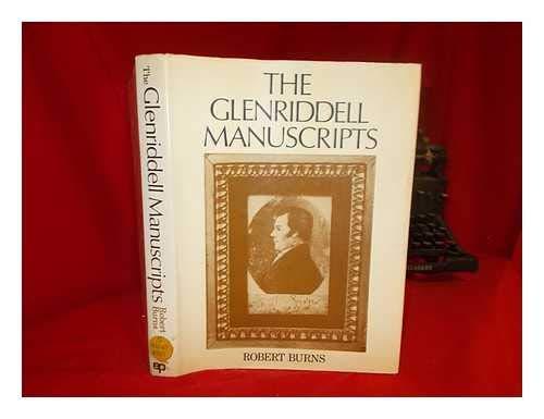 9780208013231: The Glenriddell Manuscripts of Robert Burns