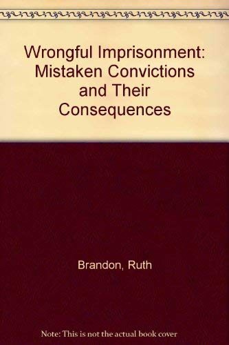 9780208013378: Wrongful Imprisonment: Mistaken Convictions and Their Consequences