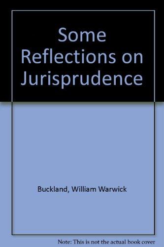 9780208014078: Some Reflections on Jurisprudence