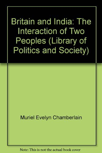 9780208014238: Britain and India: The interaction of two peoples (Library of politics and society)