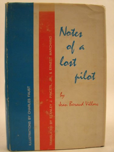 NOTES OF A LOST PILOT