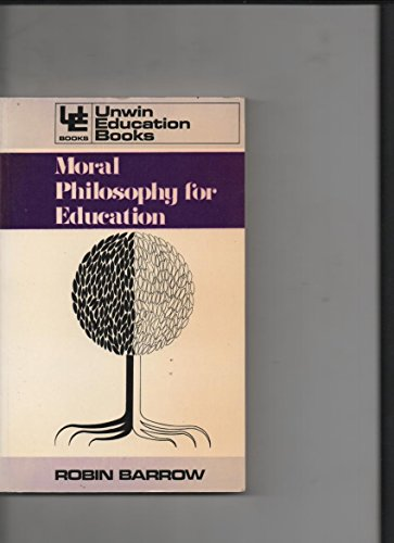 9780208015020: Moral philosophy for education