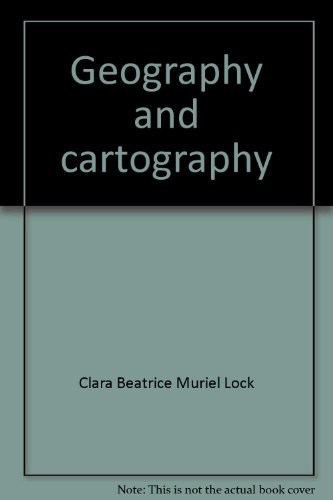 Geography and Cartography, A Reference Handbook : Third Edition, Revised and Enlarged [NOT a libr...