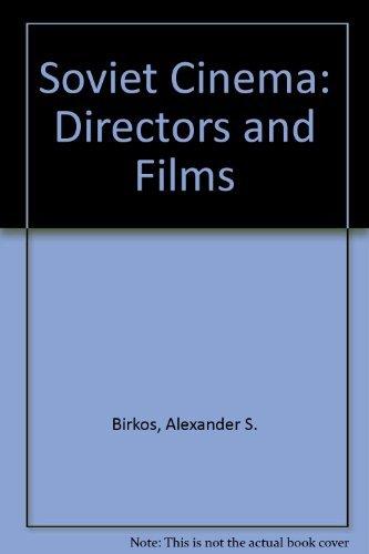 9780208015815: Soviet Cinema: Directors and Films