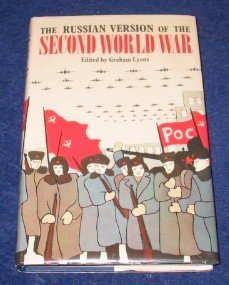 9780208016317: The Russian version of the Second World War: The history of the war as taught to Soviet schoolchildren