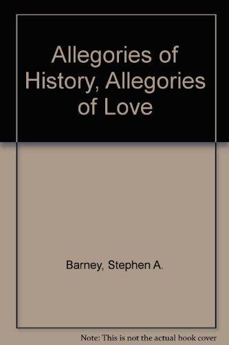 9780208017499: Allegories of History: Allegories of Love