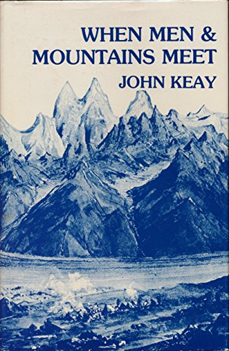 9780208019639: When Men and Mountains Meet: The Explorers of the Western Himalayas, 1820-75