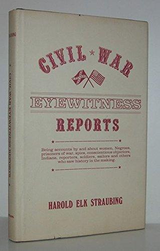 9780208020659: Civil War: Eyewitness Reports