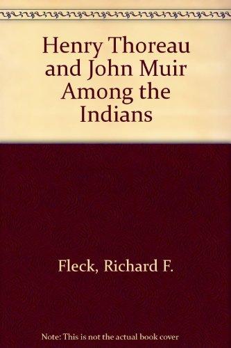 Henry Thoreau and John Muir Among the: Richard F. Fleck