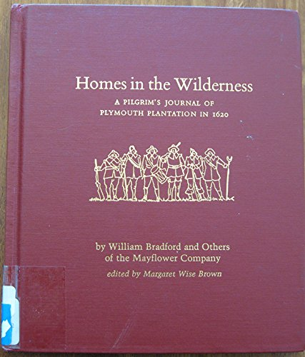 9780208021977: Homes in the Wilderness: A Pilgrim's Journal of Plymouth Plantation in 1620