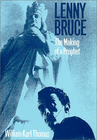 9780208022370: Lenny Bruce: The Making of a Prophet