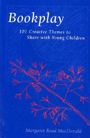 9780208022806: Bookplay: 101 Creative Themes to Share With Young Children
