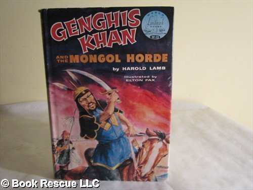 Genghis Khan and the Mongol Horde: Lamb, Harold