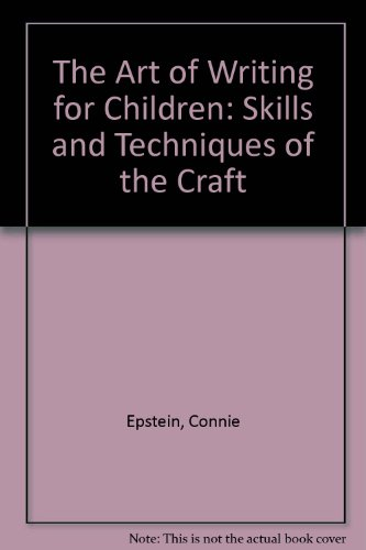 9780208022967: The Art of Writing for Children: Skills and Techniques of the Craft